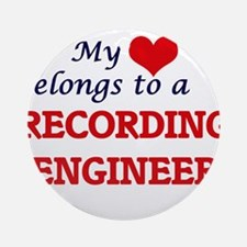 My heart belongs to a Recording Eng Round Ornament
