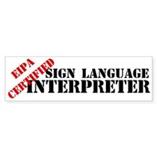 EIPA Certified Interpreter Bumper Bumper Sticker