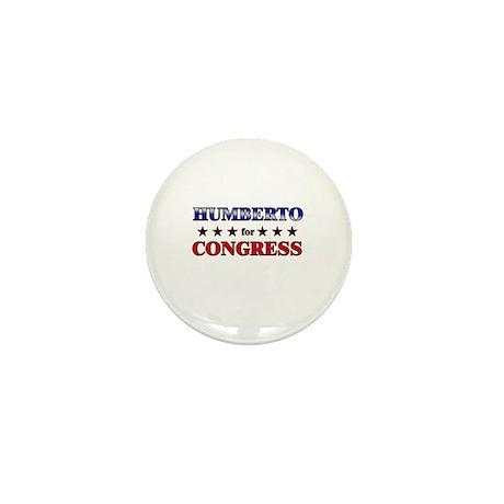 HUMBERTO for congress Mini Button