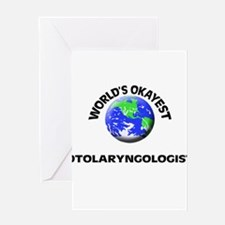 World's Okayest Otolaryngologist Greeting Cards