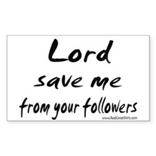 Lord Save Me Shirts and Gifts Sticker (Rectangular