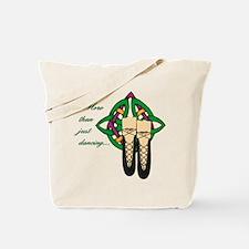 More Than Just Dancing Tote Bag