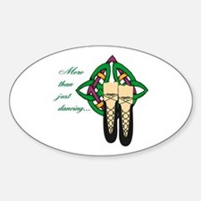 More Than Just Dancing Oval Decal