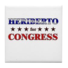 HERIBERTO for congress Tile Coaster