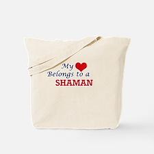 My heart belongs to a Shaman Tote Bag
