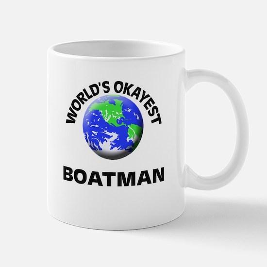 World's Okayest Boatman Mugs