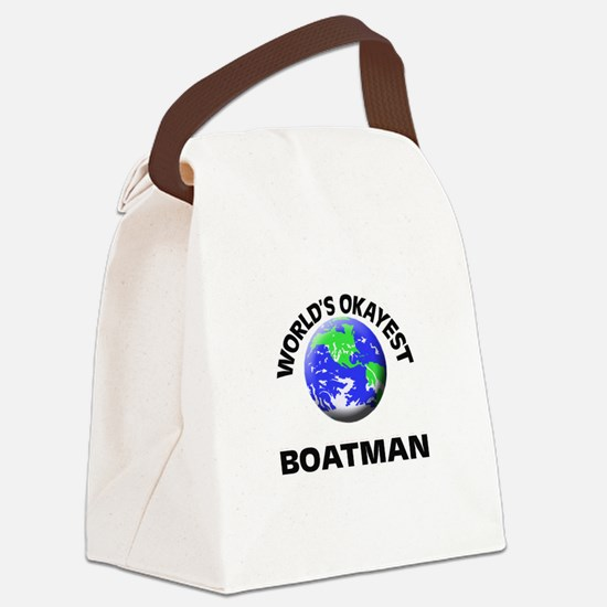 World's Okayest Boatman Canvas Lunch Bag