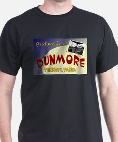 Greetings From Dunmore T-Shirt
