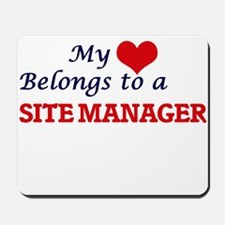 My heart belongs to a Site Manager Mousepad