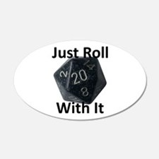 Just Roll With It Wall Decal