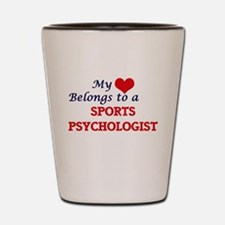 My heart belongs to a Sports Psychologi Shot Glass