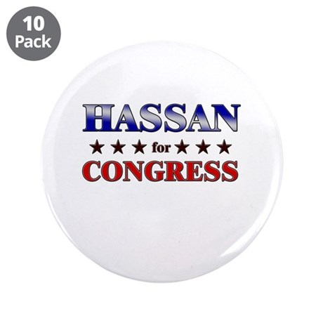 """HASSAN for congress 3.5"""" Button (10 pack)"""