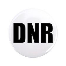 """DNR 3.5"""" Button"""