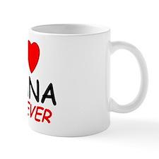 I Love Iyana Forever - Mug