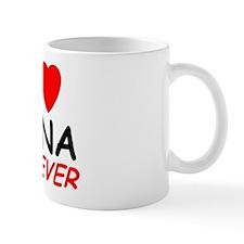 I Love Jana Forever - Coffee Mug