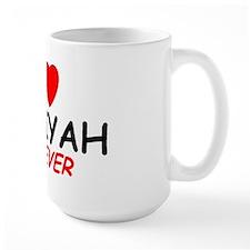 I Love Janiyah Forever - Mug