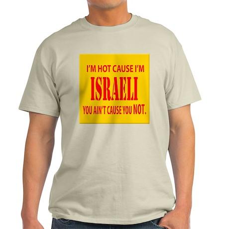 hot Israeli Light T-Shirt