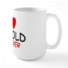 I Love Harold Forever - Mug