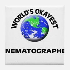 World's Okayest Cinematographer Tile Coaster