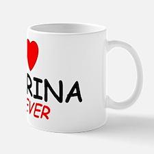I Love Katarina Forever - Mug