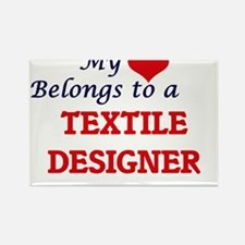 My heart belongs to a Textile Designer Magnets