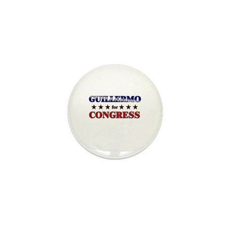 GUILLERMO for congress Mini Button (10 pack)