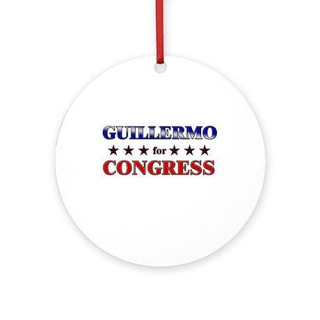 GUILLERMO for congress Ornament (Round)