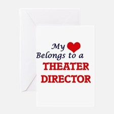 My heart belongs to a Theater Direc Greeting Cards