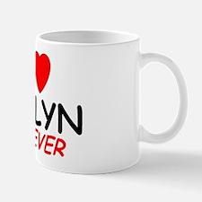 I Love Katlyn Forever - Mug