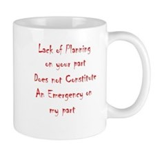 lack of planning Mug