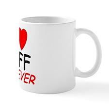 I Love Jeff Forever - Small Mugs