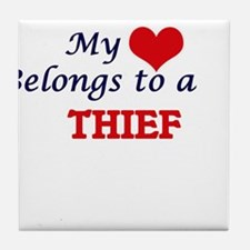 My heart belongs to a Thief Tile Coaster