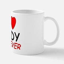 I Love Jody Forever - Mug
