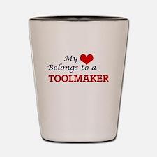 My heart belongs to a Toolmaker Shot Glass