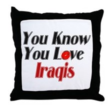 You know you love Iraqi Throw Pillow