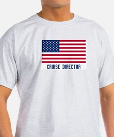Ameircan Cruise Director T-Shirt