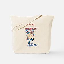 I'm As American As Apple Pie Tote Bag