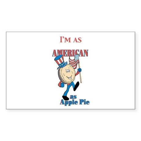 I'm As American As Apple Pie Rectangle Sticker