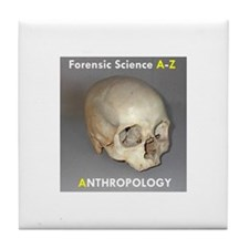 Forensic Anthropology Tile Coaster