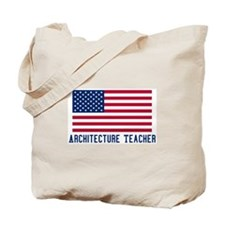 Ameircan Architecture Teacher Tote Bag