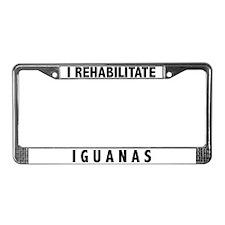 I Rehabilitate Iguanas License Plate Frame