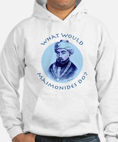What Would Maimonides Do? Hoodie