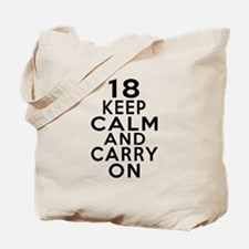 18 Keep Calm And Carry On Birthday Tote Bag