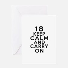 18 Keep Calm And Carry On Birthday Greeting Card