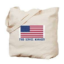 Ameircan Food Service Manager Tote Bag
