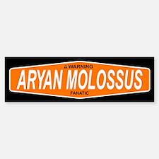 ARYAN MOLOSSUS Bumper Bumper Bumper Sticker