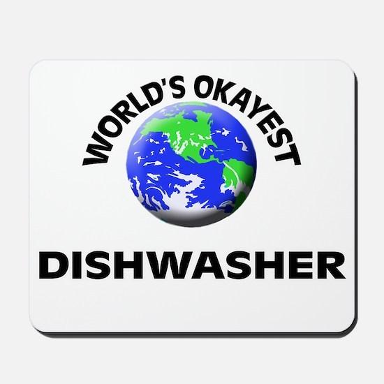 World's Okayest Dishwasher Mousepad