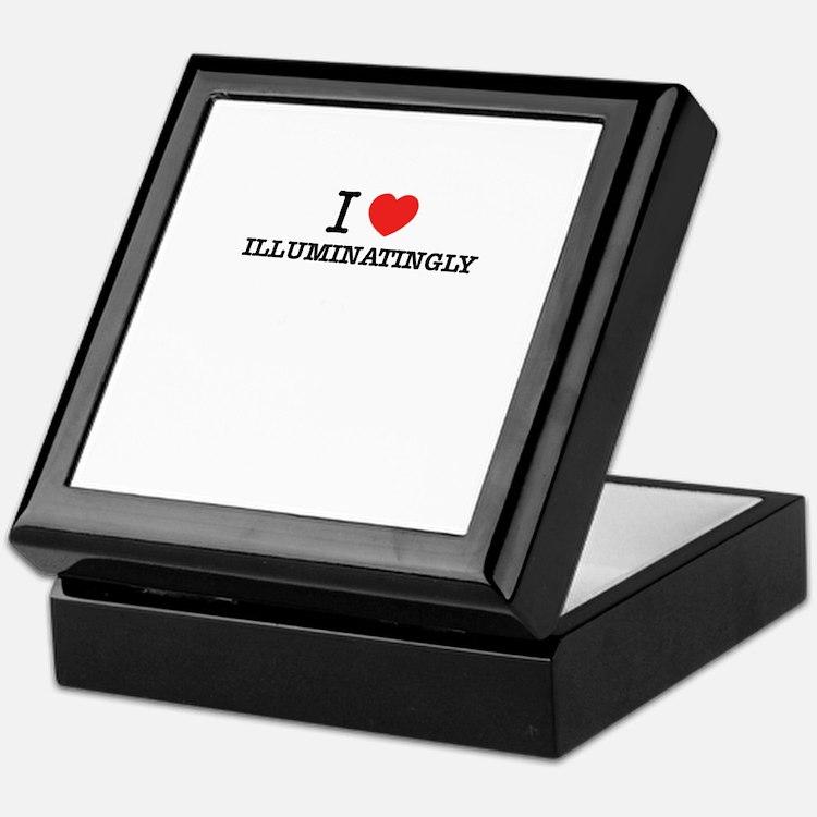 I Love ILLUMINATINGLY Keepsake Box