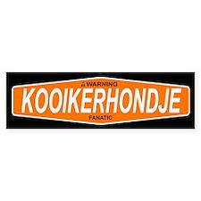 KOOIKERHONDJE Bumper Bumper Sticker