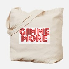 GIMME Tote Bag